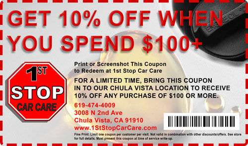 10 percent off deal Car Care Coupons 1st stop car care chula vista