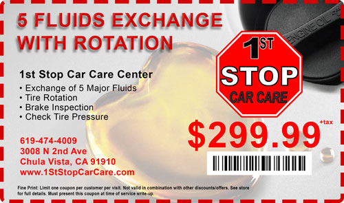 5 fluids exchanged deal Car Care Coupons 1st stop car care chula vista
