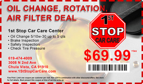 oil change air filter rotation deal Car Care Coupons 1st stop car care chula vista