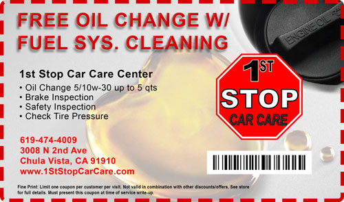 free oil change Car Care Coupons 1st stop car care chula vista