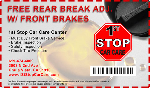 free brake adjustment free oil change Car Care Coupons 1st stop car care chula vista